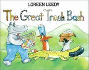THE GREAT TRASH BASH by Loreen Leedy