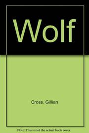 WOLF by Gillian Cross
