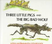 THREE LITTLE PIGS and THE BIG BAD WOLF by Glen Rounds