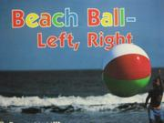 BEACH BALL--LEFT, RIGHT by Bruce McMillan