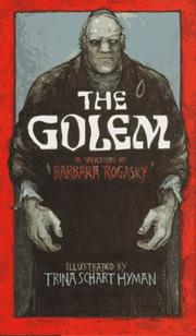 THE GOLEM by Barbara Rogasky
