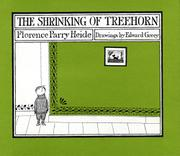 THE SHRINKING OF TREEHORN by Florence Parry Heide