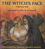 THE WITCH'S FACE by Eric A. Kimmel