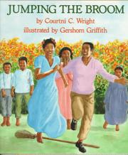 JUMPING THE BROOM by Courtni C. Wright