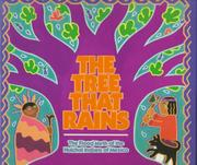 THE TREE THAT RAINS by Emery Bernhard