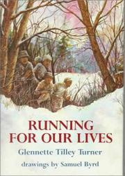 RUNNING FOR OUR LIVES by Glenette Tilley Turner