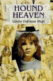 HOUND HEAVEN by Linda Oatman High