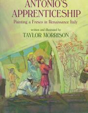 ANTONIO'S APPRENTICESHIP by Taylor Morrison
