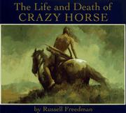 Book Cover for THE LIFE AND DEATH OF CRAZY HORSE