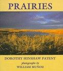 PRAIRIES by Dorothy Hinshaw Patent