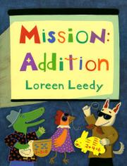 MISSION: ADDITION by Loreen Leedy
