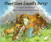 THERE GOES LOWELL'S PARTY! by Esther Hershenhorn