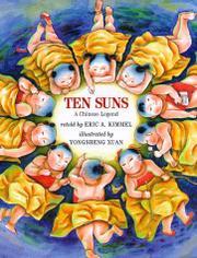TEN SUNS by Eric A. Kimmel