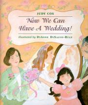 Book Cover for NOW WE CAN HAVE A WEDDING!