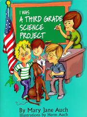 Book Cover for I WAS A THIRD GRADE SCIENCE PROJECT