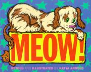 MEOW! by Katya Arnold