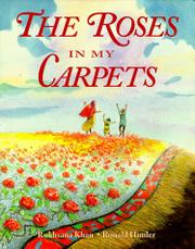 THE ROSES IN MY CARPET by Rukhsana Khan