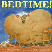 BEDTIME! by Ruth Freeman Swain