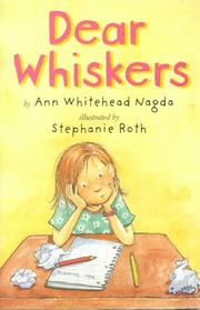 DEAR WHISKERS by Ann Whitehead Nagda