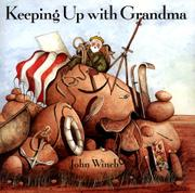 KEEPING UP WITH GRANDMA by John Winch