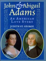 JOHN AND ABIGAIL ADAMS by Judith St. George