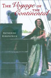 THE VOYAGE OF THE CONTINENTAL by Katherine Kirkpatrick