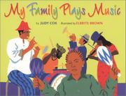 Book Cover for MY FAMILY PLAYS MUSIC
