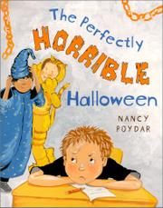 THE PERFECTLY HORRIBLE HALLOWEEN by Nancy  Poydar