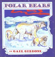 POLAR BEARS by Gail Gibbons