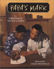 PAPA'S MARK by Gwendolyn Battle-Lavert