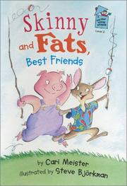 SKINNY AND FATS, BEST FRIENDS by Cari Meister