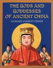 Cover art for THE GODS AND GODDESSES OF ANCIENT CHINA