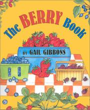 THE BERRY BOOK by Gail Gibbons