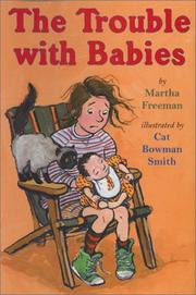 THE TROUBLE WITH BABIES by Martha Freeman
