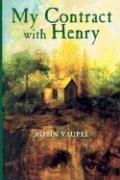 MY CONTRACT WITH HENRY by Robin Vaupel