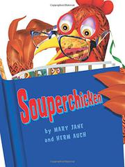 SOUPERCHICKEN by Mary Jane Auch
