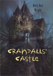CRANDALLS' CASTLE by Betty Ren Wright