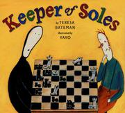KEEPER OF SOLES by Teresa Bateman