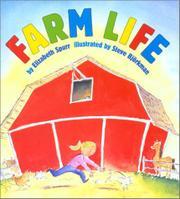 FARM LIFE by Elizabeth Spurr