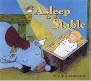 ASLEEP IN THE STABLE by Will Hillenbrand