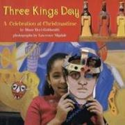 THREE KINGS DAY by Diane Hoyt-Goldsmith