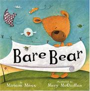 BARE BEAR by Miriam Moss