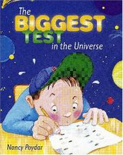 THE BIGGEST TEST IN THE UNIVERSE by Nancy  Poydar