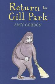 RETURN TO GILL PARK by Amy Gordon