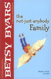 THE NOT-JUST-ANYBODY FAMILY by Betsy Byars