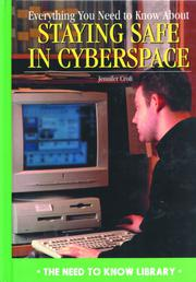 EVERYTHING YOU NEED TO KNOW ABOUT STAYING SAFE IN CYBERSPACE by Jennifer Croft