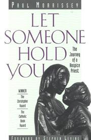 LET SOMEONE HOLD YOU by Paul Morrissey