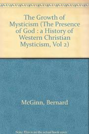 THE GROWTH OF MYSTICISM by Bernard McGinn