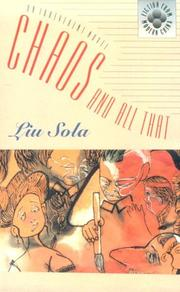CHAOS AND ALL THAT by Liu Sola