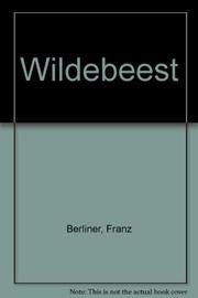 WILDEBEEST by Franz Berliner